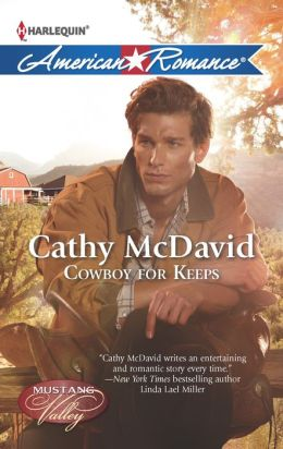 Cowboy for Keeps (Harlequin American Romance Series #1441)