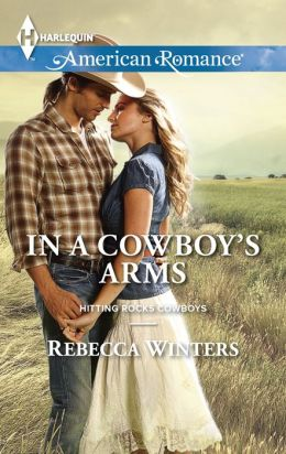 In a Cowboy's Arms (Harlequin American Romance Series #1494)