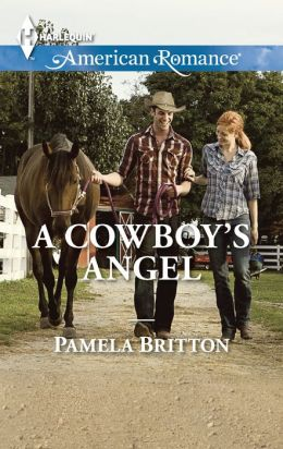 A Cowboy's Angel (Harlequin American Romance Series #1496)