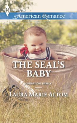 The SEAL's Baby (Harlequin American Romance Series #1503)