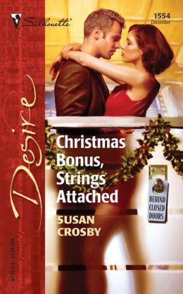 Christmas Bonus, Strings Attached (Behind Closed Doors Series)