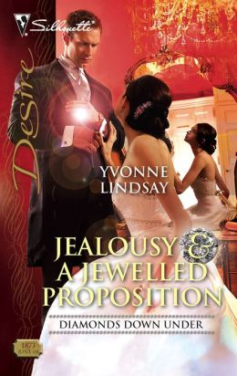 Jealousy and a Jewelled Proposition