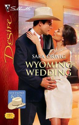 Wyoming Wedding (Silhouette Desire Series #1947)