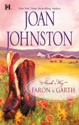Hawk's Way: Faron and Garth: The Cowboy and the Princess/The Wrangler and the Rich Girl