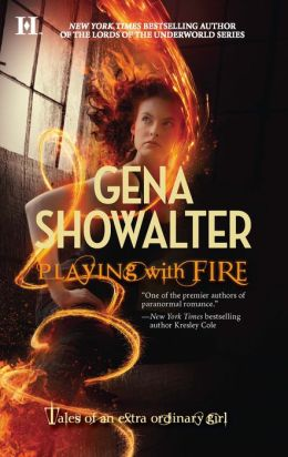Playing with Fire (Tales of an Extraordinary Girl Series #1)