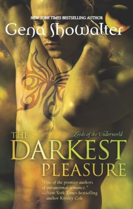 The Darkest Pleasure (Lords of the Underworld Series #3)