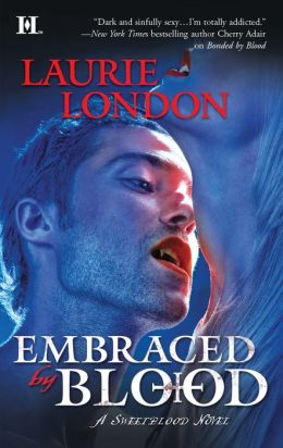 Embraced by Blood (Sweetblood Series #2)