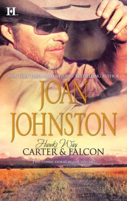 Carter and Falcon: The Cowboy Takes a Wife/ The Unforgiving Bride (Hawk's Way Series)
