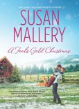 Book Cover Image. Title: A Fool's Gold Christmas, Author: Susan Mallery