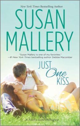 Just One Kiss (Fool's Gold Series #11)