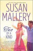 Book Cover Image. Title: Two of a Kind, Author: Susan Mallery