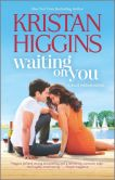 Book Cover Image. Title: Waiting On You, Author: Kristan Higgins