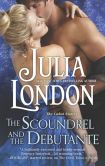 Book Cover Image. Title: The Scoundrel and the Debutante, Author: Julia London