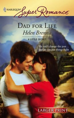 Dad for Life (Harlequin Super Romance #1425)