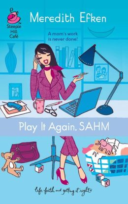 Play it Again, SAHM
