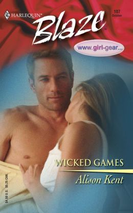 Wicked Games (Harlequin Blaze #107)