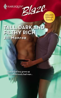 Tall, Dark and Filthy Rich [Harlequin Blaze Series #362]