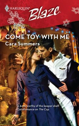 Come Toy with Me (Harlequin Blaze Series #437)