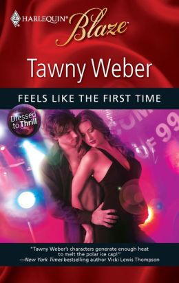 Feels Like the First Time (Harlequin Blaze #492)
