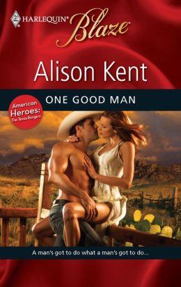 One Good Man (Harlequin Blaze #494)