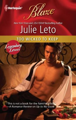 Too Wicked to Keep (Harlequin Blaze #639)