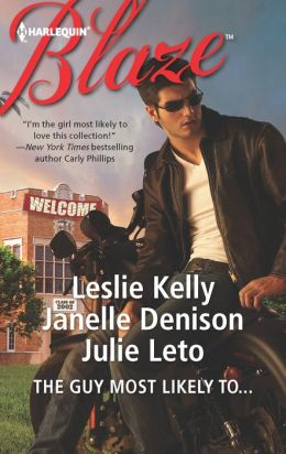 The Guy Most Likely To... (Harlequin Blaze Series #694)