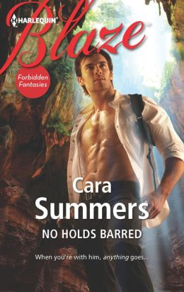 No Holds Barred (Harlequin Blaze Series #696)