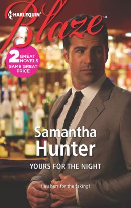 Yours for the Night (Harlequin Blaze Series #720)