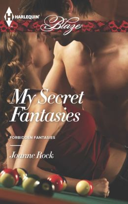 My Secret Fantasies (Harlequin Blaze Series #782)