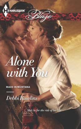 Alone with You (Harlequin Blaze Series #789)