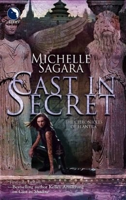 Cast in Secret (Chronicles of Elantra Series #3)