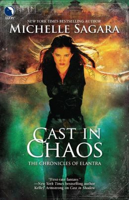 Cast in Chaos (Chronicles of Elantra Series #6)