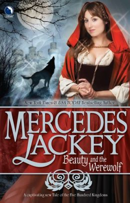 Beauty and the Werewolf (Five Hundred Kingdoms Series #6)