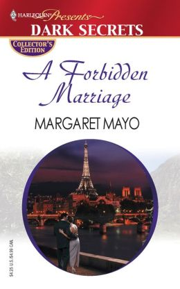 A Forbidden Marriage (Harlequin Dark Secrets Series)