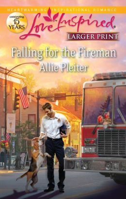 Falling for the Fireman (Love Inspired LP Series)