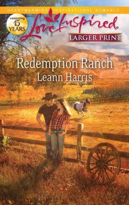 Redemption Ranch (Love Inspired LP Series)