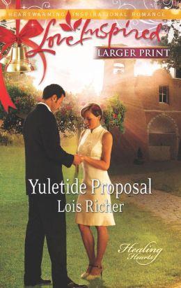 Yuletide Proposal (Love Inspired LP Series)