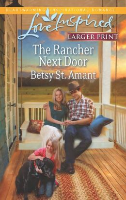 The Rancher Next Door (Love Inspired LP Series)