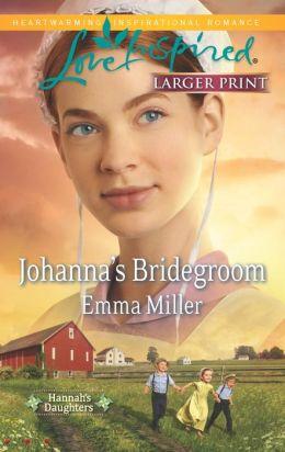 Johanna's Bridegroom (Love Inspired LP Series)