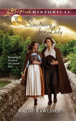 Sanctuary for a Lady (Love Inspired Historical Series)