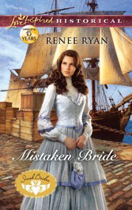 Mistaken Bride (Love Inspired Historical Series)