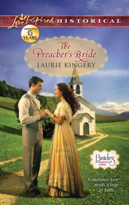 The Preacher's Bride (Love Inspired Historical Series)