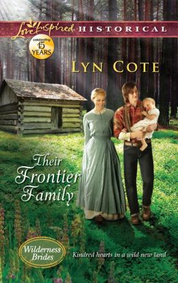 Their Frontier Family (Love Inspired Historical Series)