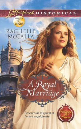 A Royal Marriage (Love Inspired Historical Series)