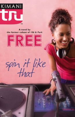 Spin It Like That (Kimani Tru Series)