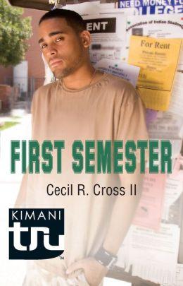 First Semester (Kimani Tru Series)