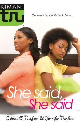 She Said, She Said (Kimani Tru Series)