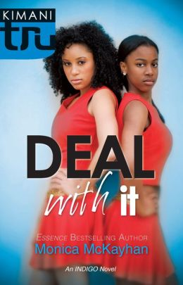 Deal With It (Kimani Tru: Indigo Summer Series #4)