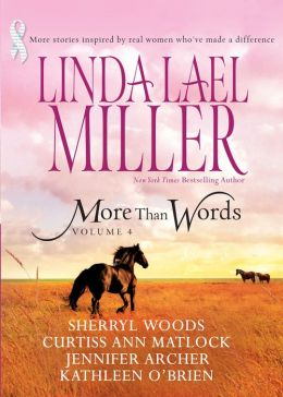 More than Words Volume 4: Queen of the Rodeo/Black Tie and Promises/A Place in this World/Hannah's Hugs/Step by Step
