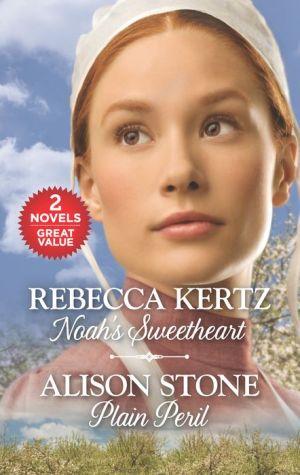 Noah's Sweetheart and Plain Peril